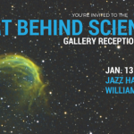 The Art Behind Science Series- Gallery Reception