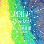 Candle Art: After Dark
