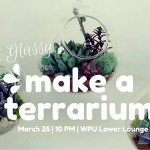 Keep it Glassy: Make a Terrarium: After Dark