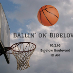 Ballin' on Bigelow